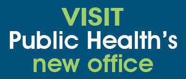 Visit Public Health's new office